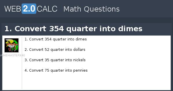 Convert 354 Quarter Into Dimes