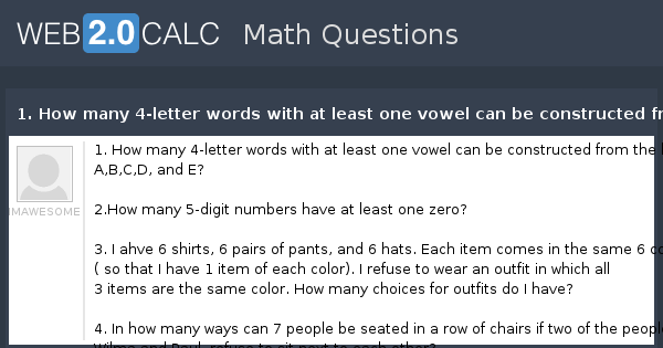 view question - 1. how many 4-letter words with at least one vowel