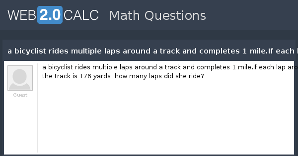 View question - a bicyclist rides multiple laps around a