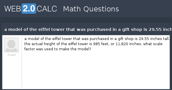 View Question A Model Of The Eiffel Tower That Was Purchased In A
