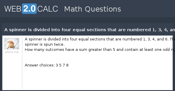 view question a spinner is divided into four equal sections that