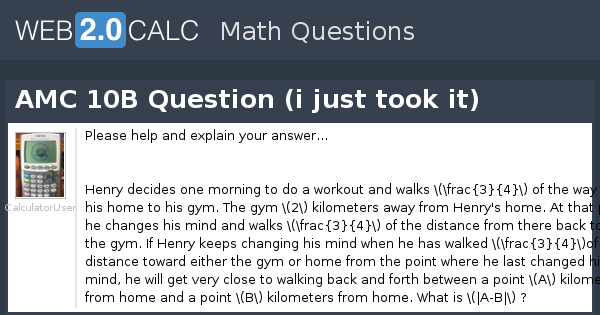 View question - AMC 10B Question (i just took it)