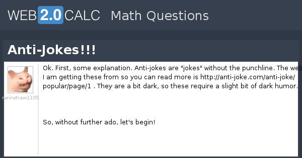 view question anti jokes