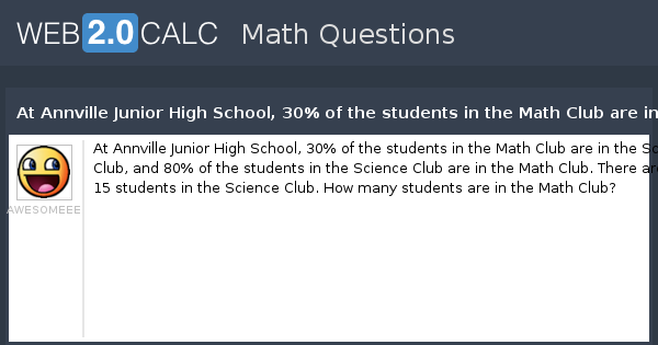 View question - At Annville Junior High School, 30% of the ...