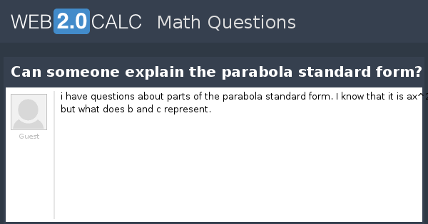 View Question Can Someone Explain The Parabola Standard Form