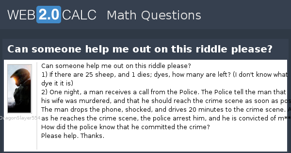 view question can someone help me out on this riddle please