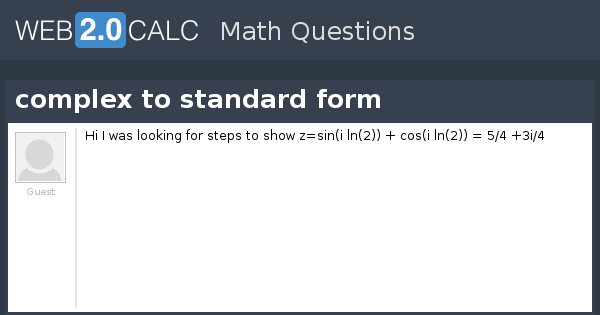 View Question Complex To Standard Form