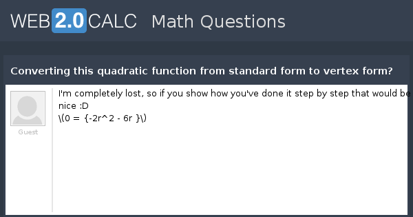 View Question Converting This Quadratic Function From Standard