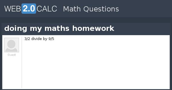 my maths homework