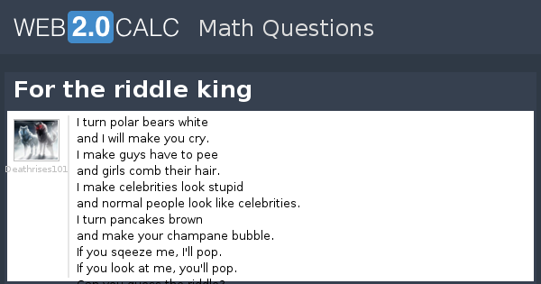 View question - For the riddle king