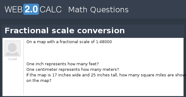 view question fractional scale conversion