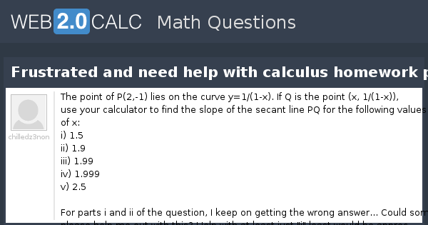 I need calculus homework help