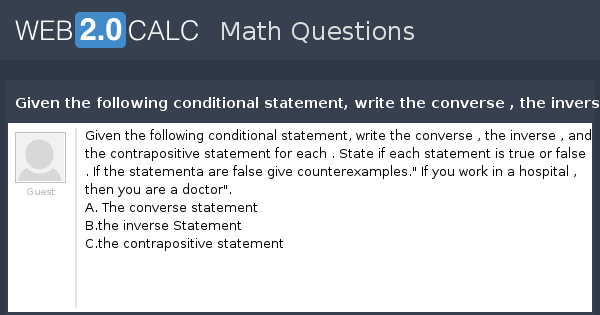 d2b52b197c9bc7 View question - Given the following conditional statement