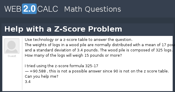 View question - Help with a Z-Score Problem