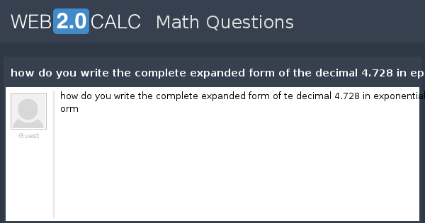 View Question How Do You Write The Complete Expanded Form Of The
