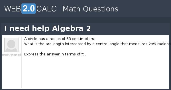 view question i need help algebra