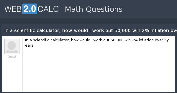 Insight working of scientific calculator   how scientific.