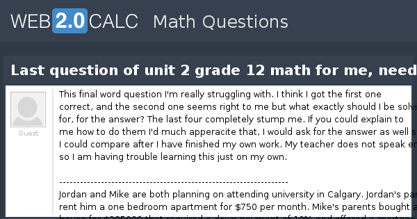 View question - Last question of unit 2 grade 12 math for me, need help