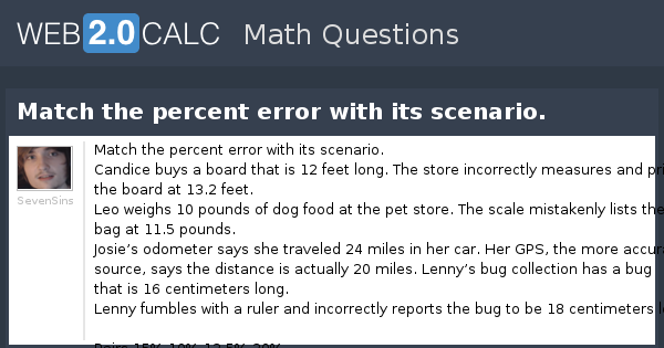 View Question Match The Percent Error With Its Scenario