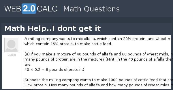 view question math help i dont get it
