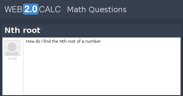 View question - Nth root