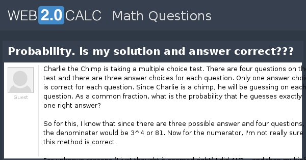 View question - Probability  Is my solution and answer