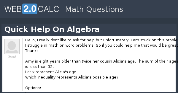 View Question  Quick Help On Algebra