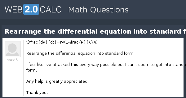 View Question Rearrange The Differential Equation Into Standard Form