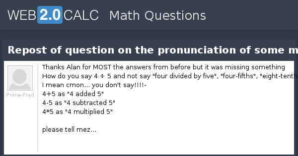 View question - Repost of question on the pronunciation of