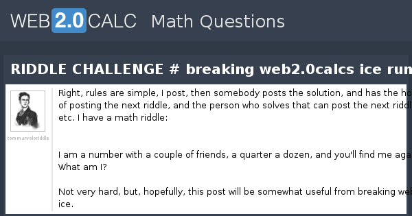 View question - RIDDLE CHALLENGE # breaking web2 0calcs ice