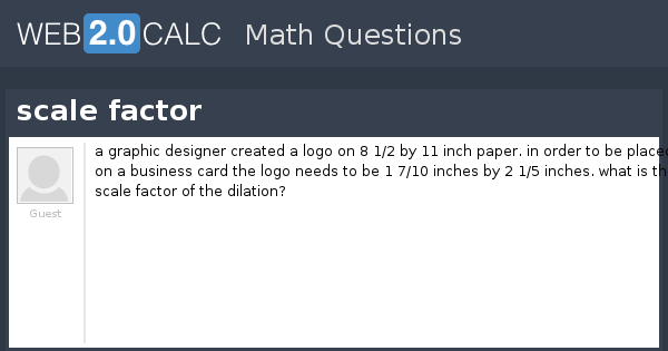 View Question Scale Factor