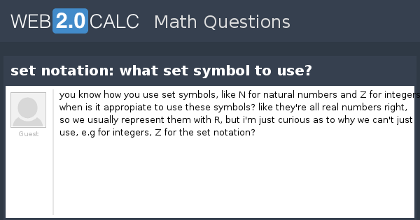 View Question Set Notation What Set Symbol To Use