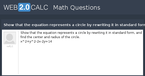 View Question Show That The Equation Represents A Circle By