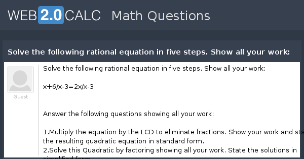 View Question Solve The Following Rational Equation In Five Steps