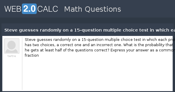 View question - Steve guesses randomly on a 15-question