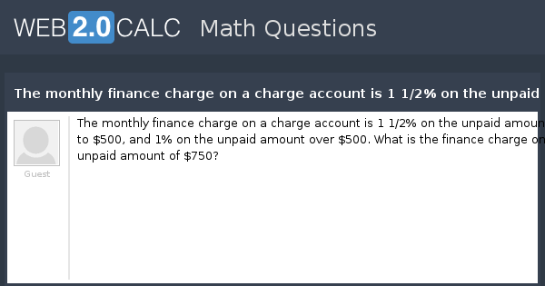 view question the monthly finance charge on a charge account is 1