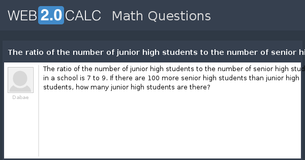 View question - The ratio of the number of junior high ...