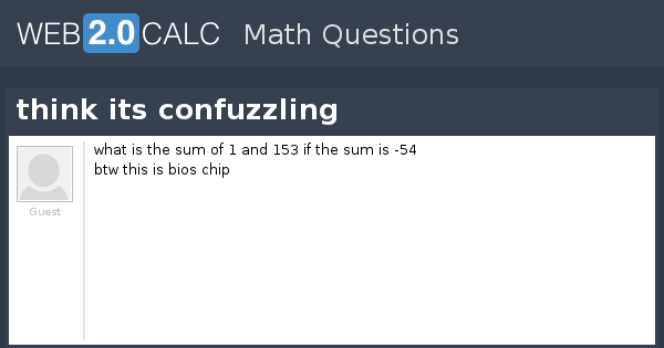 View question - think its confuzzling