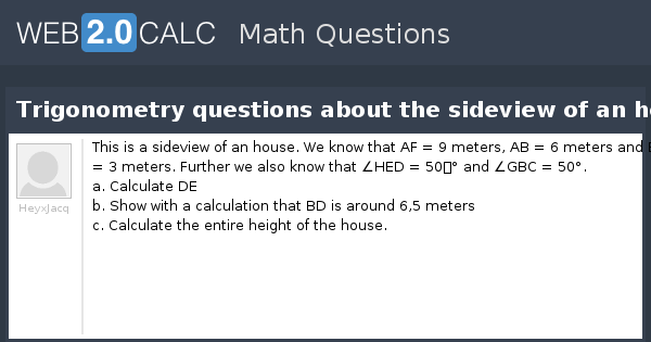 View question - Trigonometry questions about the sideview of
