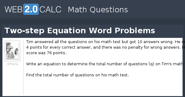 View Question Two Step Equation Word Problems