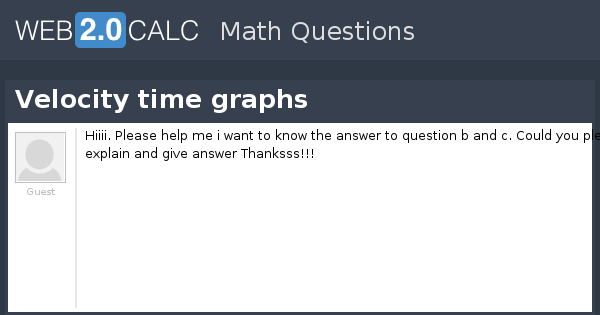 View question - Velocity time graphs