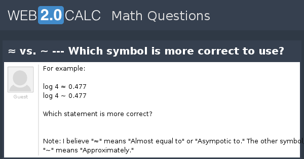 View Question Vs Which Symbol Is More Correct To Use