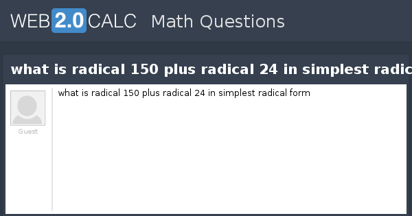 Simplifying Radicals Worksheet Square Root Of 24 Stay At Hand. View Question What Is Radical 150 Plus 24 In Simplest. Worksheet. Simplest Radical Form Worksheet At Mspartners.co