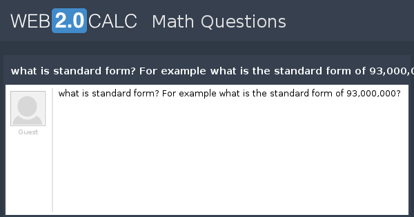 View Question What Is Standard Form For Example What Is The