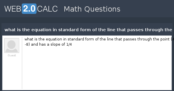 View Question What Is The Equation In Standard Form Of The Line