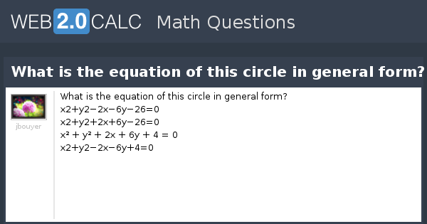 View question - What is the equation of this circle in general form?