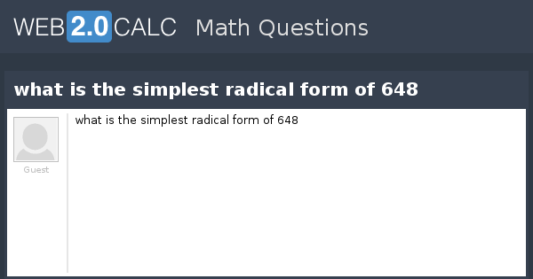 View question - what is the simplest radical form of 648