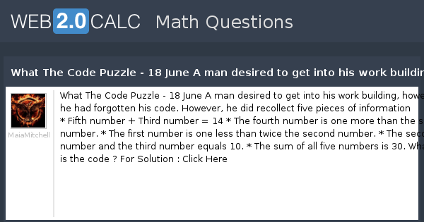 View question - What The Code Puzzle - 18 June A man desired to get