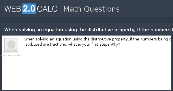 view question when solving an equation using the distributive