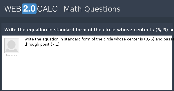 View Question Write The Equation In Standard Form Of The Circle